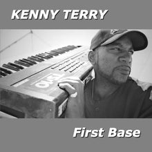 Load image into Gallery viewer, Kenny Terry - First Base