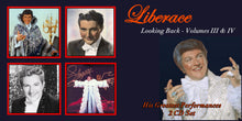 Load image into Gallery viewer, Liberace - Looking Back (Volumes III & IV)