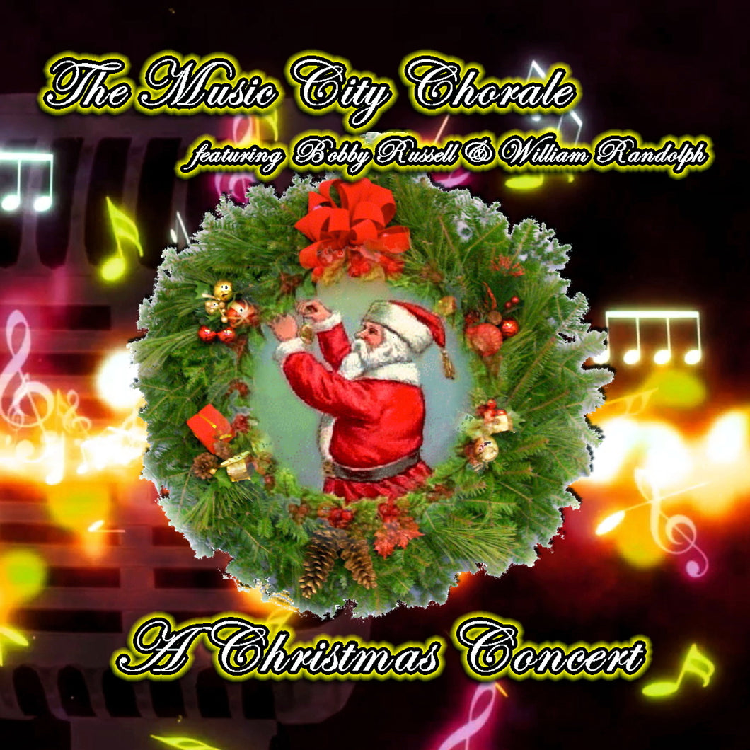 The Music City Chorale - A Christmas Concert