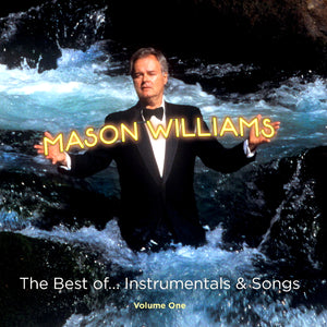 Mason Williams - The Best Of… Instrumentals & Songs
