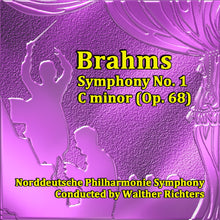 Load image into Gallery viewer, Norddeutsche Philharmonie Symphony - Brahms: Symphony No. 1 in C Minor, Op. 68