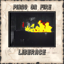 Load image into Gallery viewer, Liberace - Piano on Fire