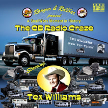 Load image into Gallery viewer, Tex Williams - C B Radio Craze - Now Yer Talkin'