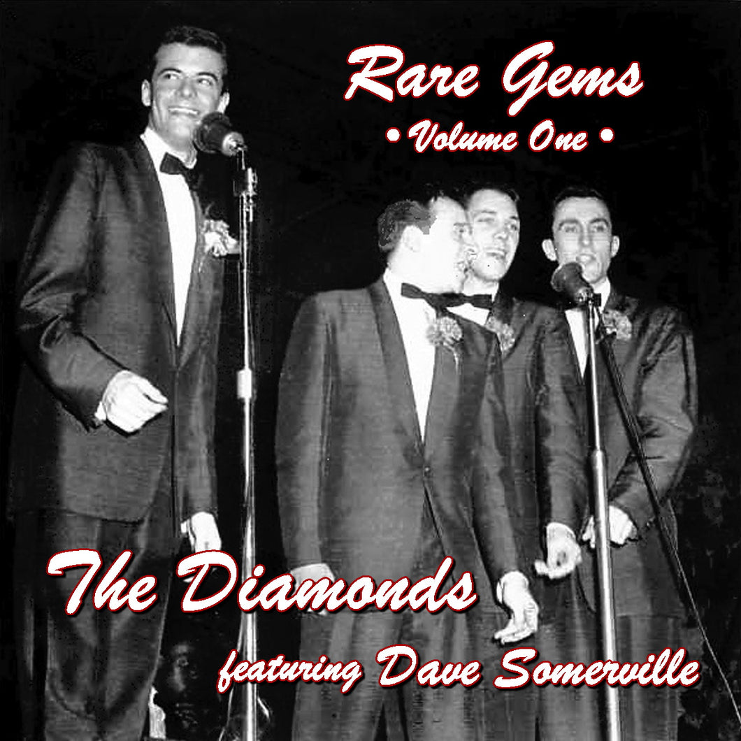 The Diamonds featuring Dave Somerville Rare Gems - Volume One