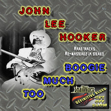 Load image into Gallery viewer, John Lee Hooker - Too Much Boogie