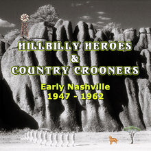Load image into Gallery viewer, Various Artists - Hillbilly Heroes & Country Crooners