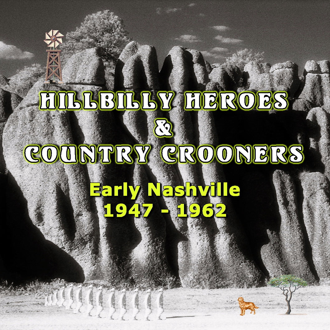 Various Artists - Hillbilly Heroes & Country Crooners