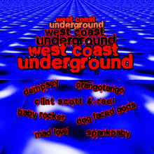 Load image into Gallery viewer, Various Artists - West Coast Underground