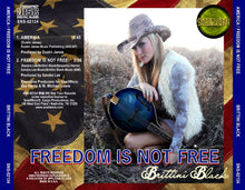 Load image into Gallery viewer, Brittini Black -  America/Freedom Is Not Free