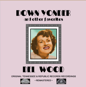 Del Wood - Down Yonder and other favorites