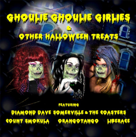 Ghoulie Ghoulie Girlies & Other Halloween Treats