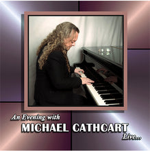 Load image into Gallery viewer, Michael Cathcart - An Evening with Michael Cathcart Live