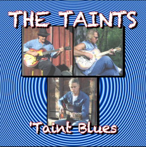 The Taints - 'Taint Blues