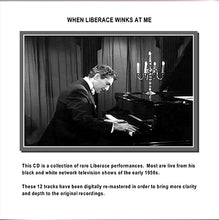 Load image into Gallery viewer, Liberace - When Liberace Winks At Me