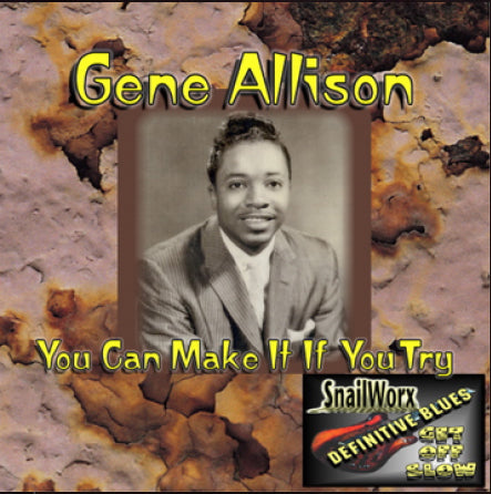 Gene Allison - You Can Make It If You Try
