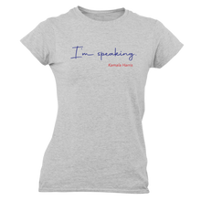 Load image into Gallery viewer, I'm Speaking Tee