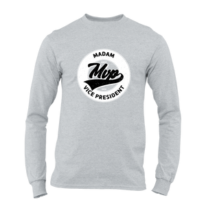 Madam Vice President (MVP) Long Sleeve Tee