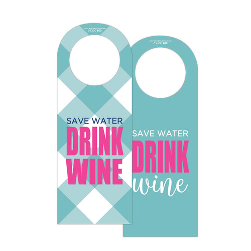 Save Water Drink Wine Wine Tag