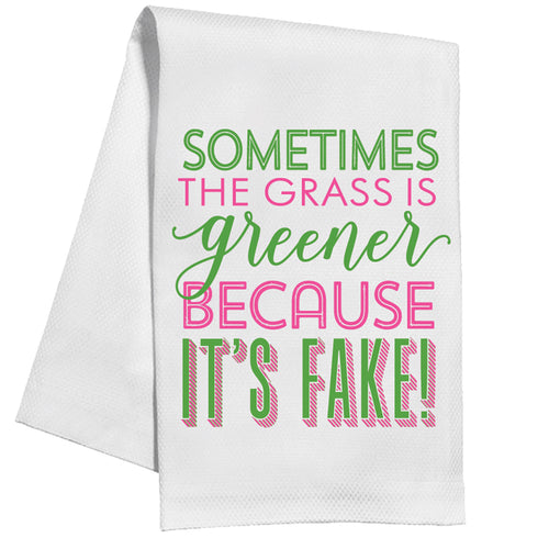 Sometimes The Grass Is Greener Kitchen Towel