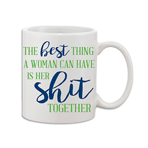 The Best thing a Woman can have Coffee Mug