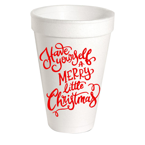 Have Yourself A Merry Styrofoam Cup