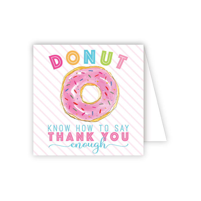 Donut Know How To Thank You Enclosure Card