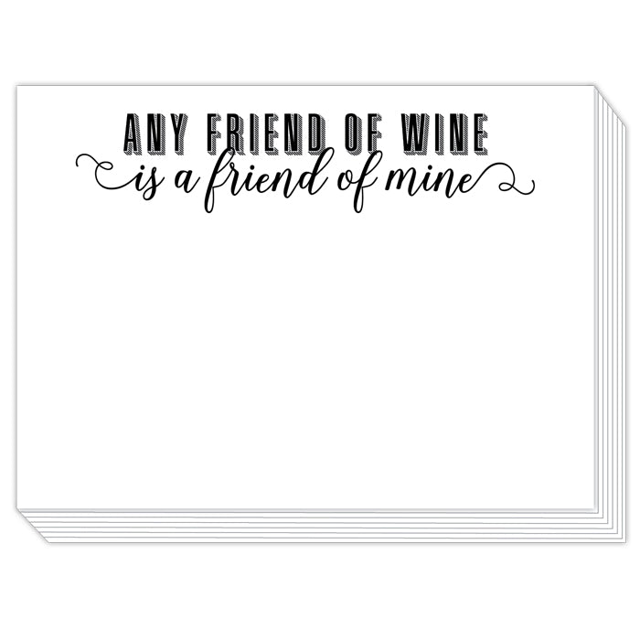Any Friend of Wine is a Friend of Mine Slab Pad