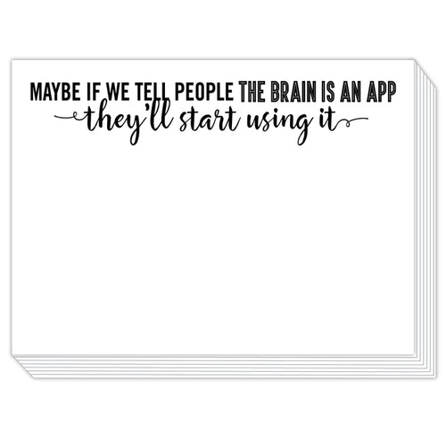 Maybe if we Tell People the Brain is an App Slab Pad