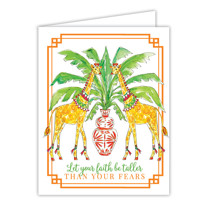 Let Your Faith Be Taller Than Your Fears Folded Greeting Card