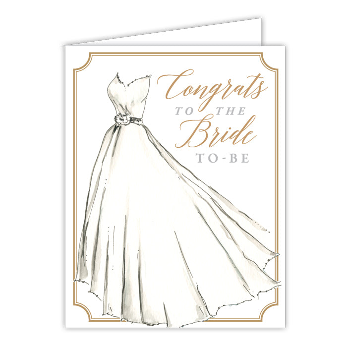 Congrats To The Bride To Be Wedding Dress Small Folded Greeting Card