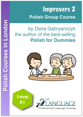 Polish Courses in London - Level 4 - Improver Module 2
