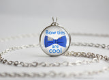 "Doctor Who necklace ""Bow ties are Cool"" quotation"
