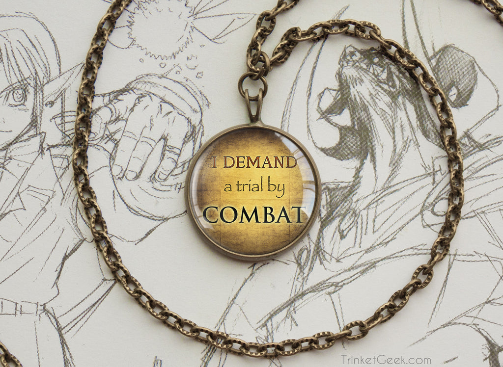 Game of Thrones necklace Trial by Combat Tyrion lannister quotation bronze