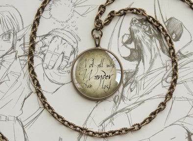 "Tolkien LOTR necklace ""Not all who wander are lost"" hand script quotation bronze"