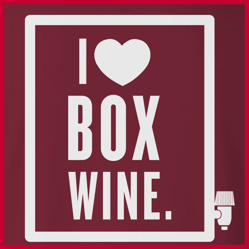 'I Love Box Wine' Shirt
