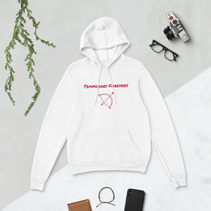 Temporary Forevers Hoodie