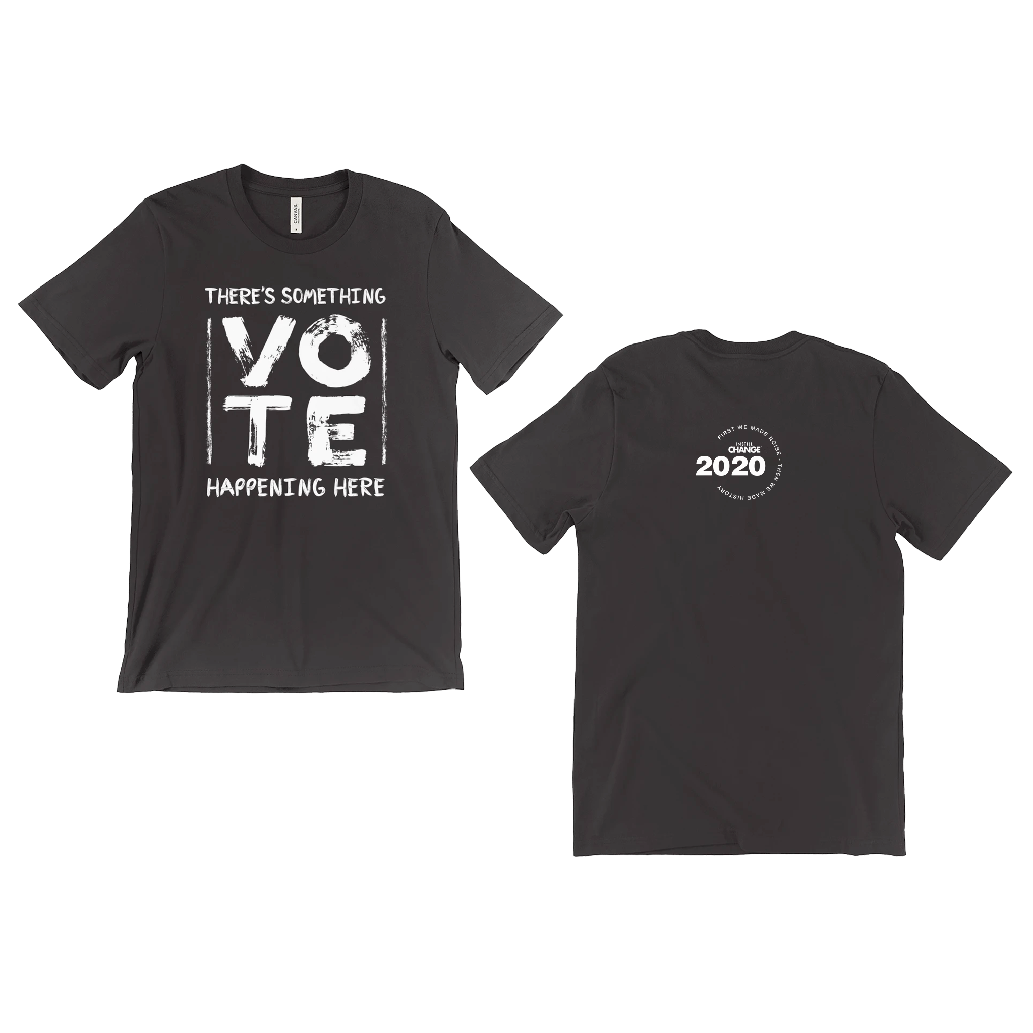 There's Something Happening Here - Vote 2020 Commemorative Edition - ON SALE NOW!