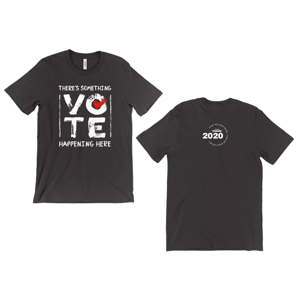 There's Something Happening Here - VOTE w/check 2020 Commemorative Edition - ON SALE NOW!