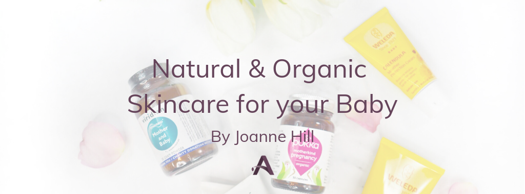 Natural and Organic Skincare for your Baby