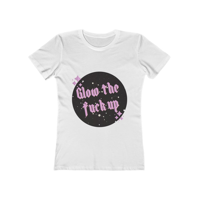 Glow the F*** Up, Next Level The Boyfriend Tee