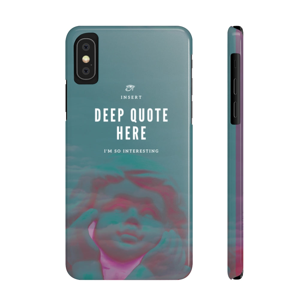 Deep Quote Here Slim Phone Case (Iphone/Android)