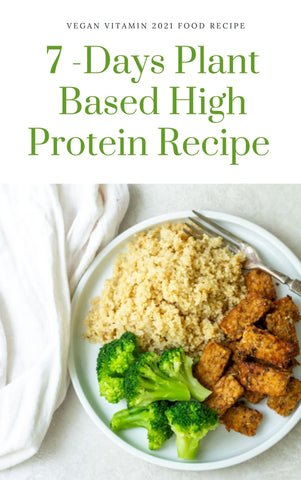 Vegan Plant Based High Protein Recipe - 7 Days | Vegan Vitamin UK