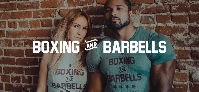 BOXING & BARBELLS