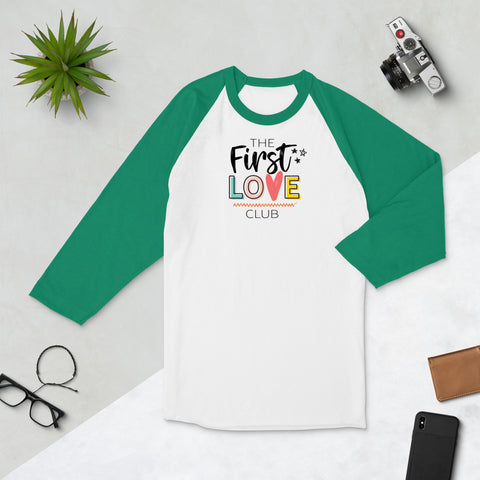 The First Love Club 3/4 Sleeve Raglan Shirt