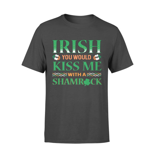 Funny St Patrick's day t-shirt tee ideas for men women - Irish you should kiss me with a shamrock