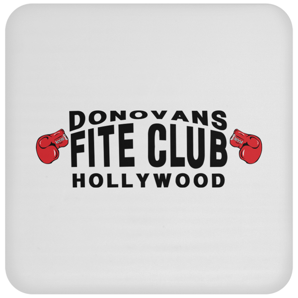 Donovans Fite Club Hollywood - Coaster