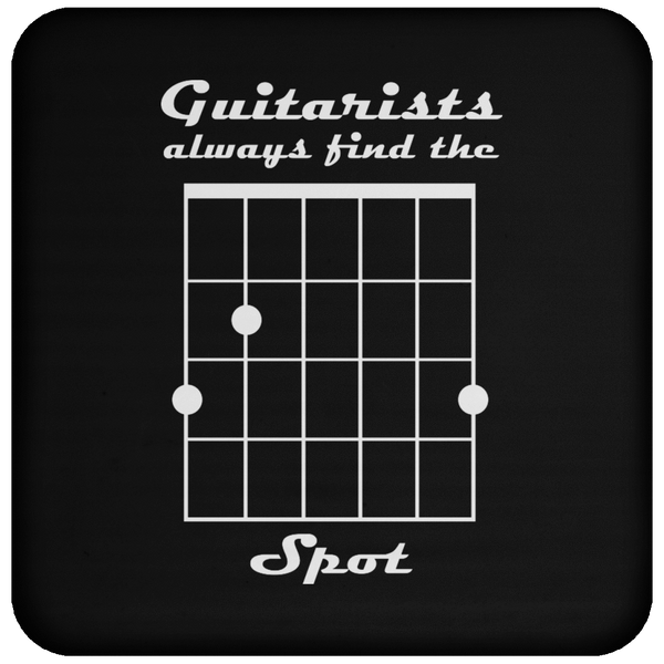 Guitarist Always Find The Spot - Coaster
