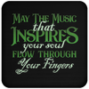 May The Music Flow Through Your Fingers 2018 - Coaster