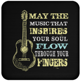 May The Music Flow Through Your Fingers - Coaster