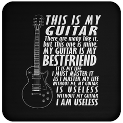 My Guitar Is My Best Friend - Coaster